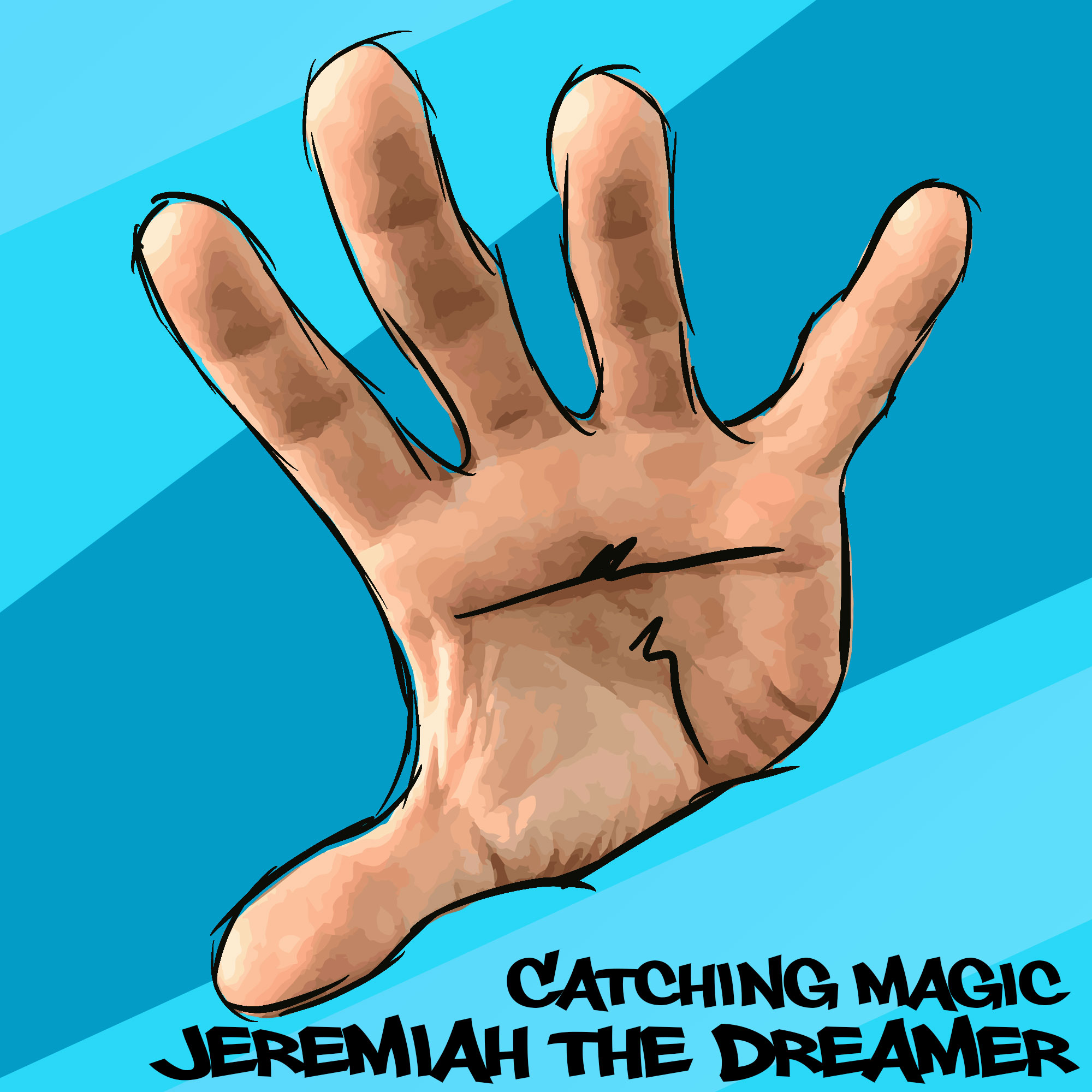 Catching Magic by Jeremiah the Dreamer