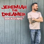 Rockstars by Jeremiah the Dreamer