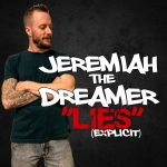 """Lies"" by Jeremiah the Dreamer"