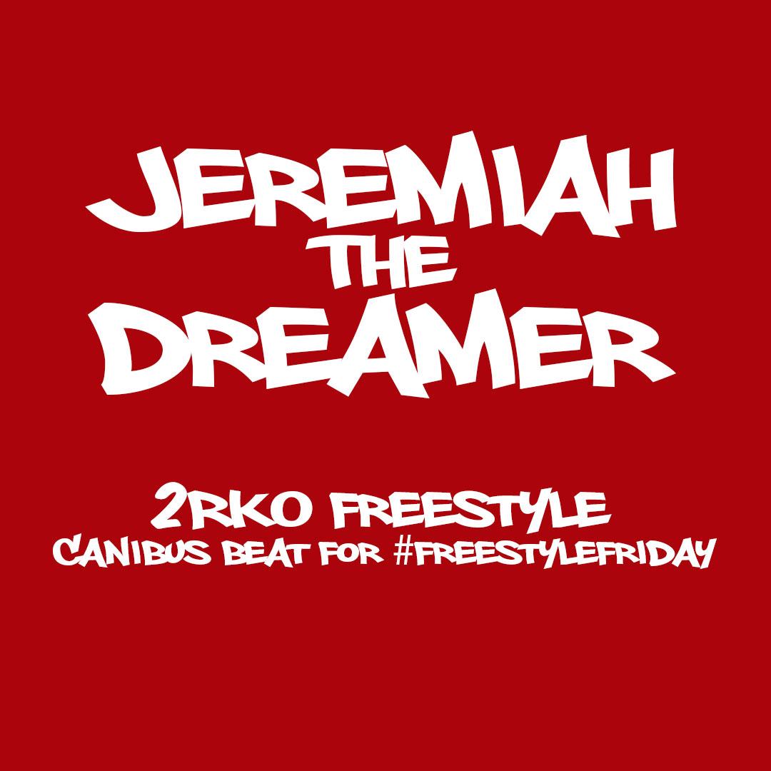 2RKO Fresstyle by Jeremiah the Dreamer