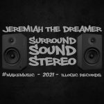 Surround Sound Stereo by Jeremiah the Dreamer