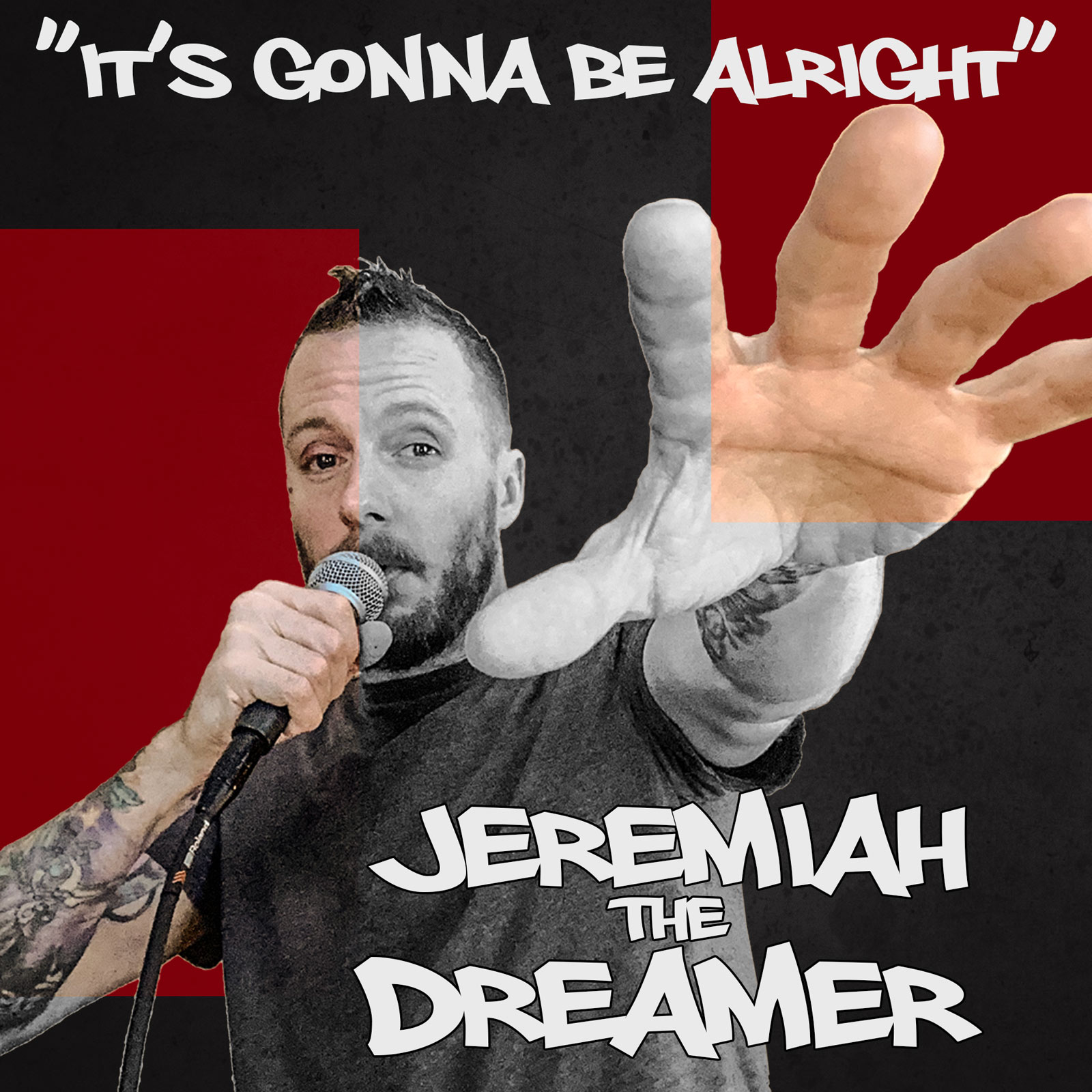 It's Gonna Be Alright by Jeremiah the Dreamer